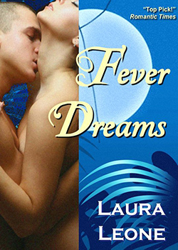 Fever Dreams by Laura Leone/Laura Resnick