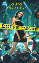 Esther Diamond: Doppelgangster by Laura Resnick