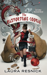 Esther Diamond: The Misfortune Cookie by Laura Resnick